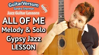 ALL OF ME - Guitar LESSON - Melody & Solo - Gypsy Jazz Lesson