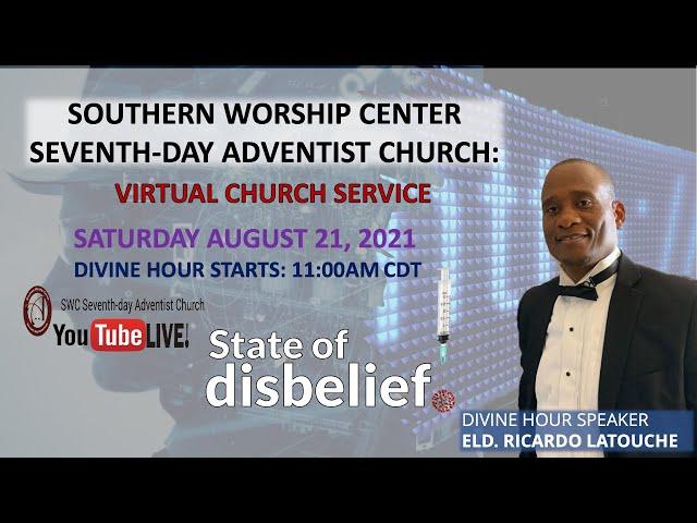 Sabbath Worship Service || 08.21.2021 ||