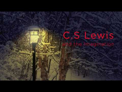 CS Lewis and the Imagination Lecture
