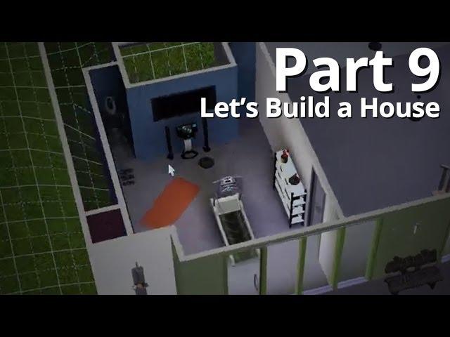Let's Build a House - Part 9 | Season 3 (w/ Deligracy)