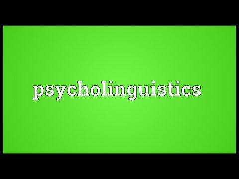 Psycholinguistics Meaning