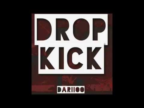 Dariioo - Dropkick (Original Mix)