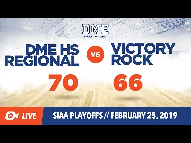 DME HS Regional vs. Victory Rock (SIAA Playoffs)