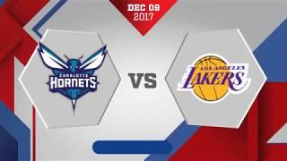 Los Angeles Lakers vs Charlotte Hornets: December 9, 2017