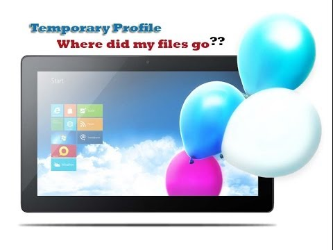 Windows 8 Temporary Profile On Boot With Missing Files Fix