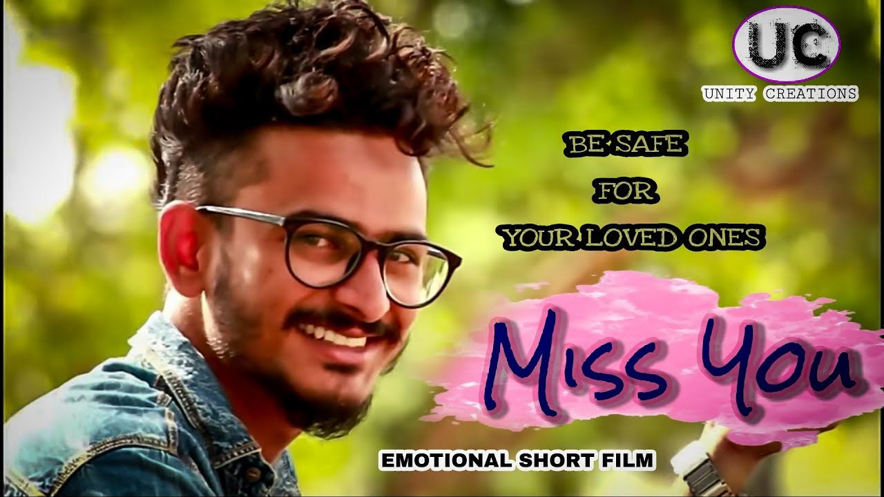 Download MISS YOU    EMOTIONAL    HEART TOUCHING    SHORT FILM    UNITY CREATIONS