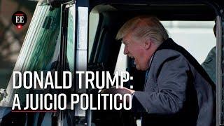 Impeachment contra Trump: Cámara aprobó el juicio político - El Espectador