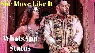 Nagin Nagin Song Whatsapp Status | Badshah | She Move It Like | Whatsapp Status