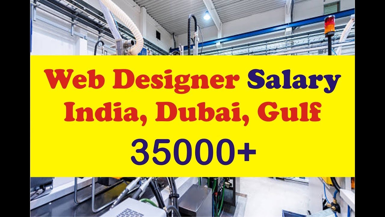 Web Designer Salary In India And Gulf Online Job Salary Education Youtube