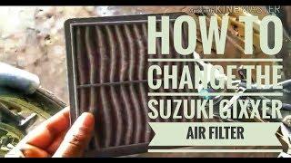how to change Suzuki gixxer air filter
