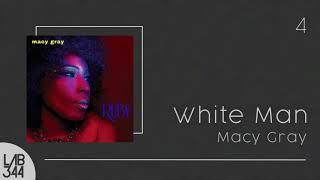 Macy Gray - White Man