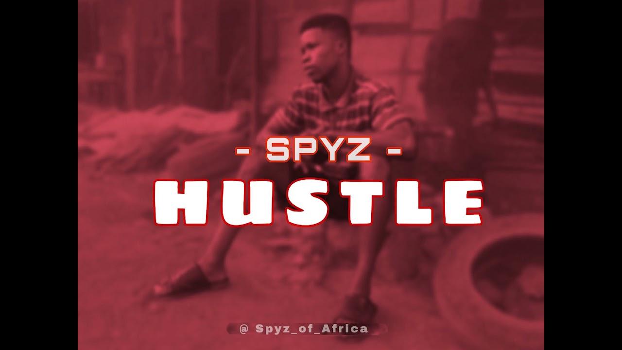 Download SPYZ - HUSTLE