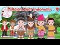 Pakaian Adat Indonesia - 10 | Budaya Indonesia | Dongeng Kita