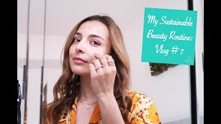 My Sustainable And Ethical Beauty Routine: Vlog by CaRolina #7