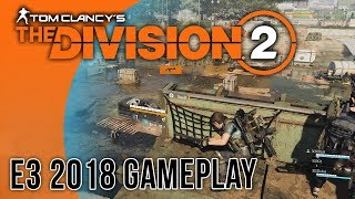 The Division 2 - E3 2018 Gameplay