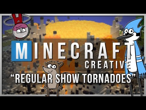 Minecraft Creative | REGULAR SHOW TORNADOES! | Mods Showcase