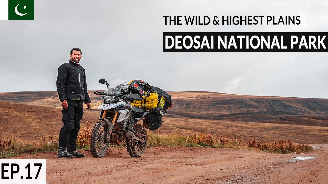 Deosai National Park You DO NOT want to miss this Incredible Place S2. EP17|Pakistan Motorcycle Tour