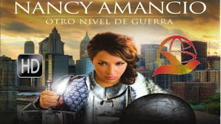 NANCY AMANCIO OTRO NIVEL DE GUERRA
