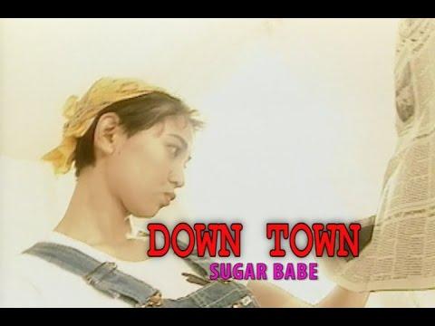 DOWN TOWN (カラオケ) SUGAR BABE