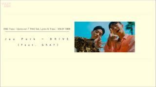 [THAISUB] 박재범 Jay Park - DRIVE (Feat. GRAY)