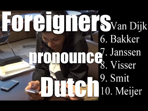 Foreigners try to pronounce Dutch names-Canadezen proberen Nederlandse namen uit te spreken.