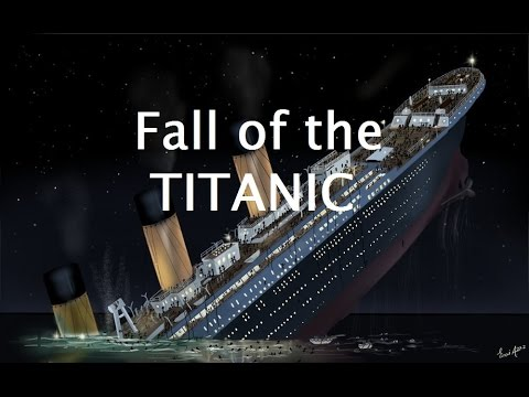 Fall of the TITANIC - Der Untergang