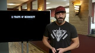 12 Traits of Mediocrity | Bedros Keuilian | Mindset