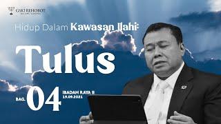 HIDUP DALAM KAWASAN ILAHI (BAG 4)   Pdt. Dr. Erastus Sabdono   IRA  2 - 19 September 2021  17.00 WIB