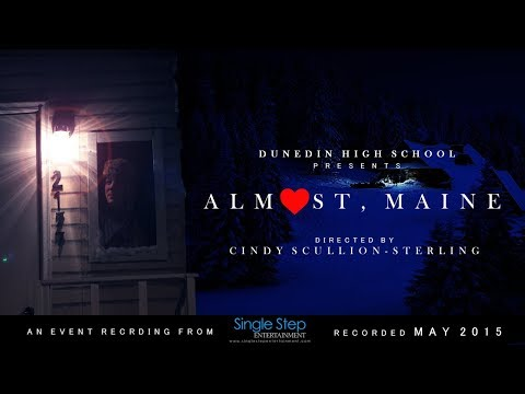 Almost, Maine (Dunedin High School Spring Production 2015)