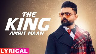 The King Lyrical Amrit Maan Intense  Latest Punjabi Songs 2019 Speed Records