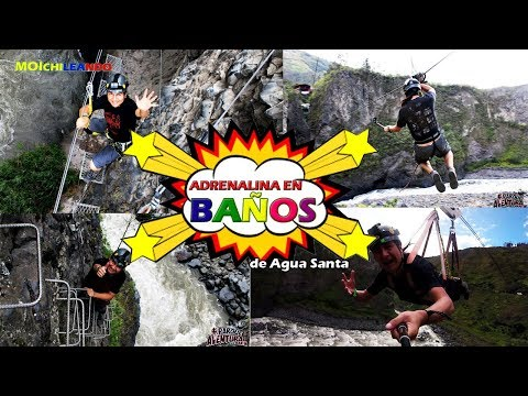 Deportes Extremos Y Adrenalina. Baños De Agua Santa 2019 (Ecuador) Parque San Martín VPQALP #1
