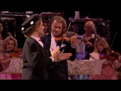 André Rieu - Supercalifragilisticexpialidocious (Mary Poppins)