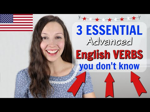 3 Essential ADVANCED English Verbs that you don't know