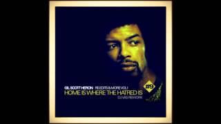 GIL SCOTT-HERON - Home Is Where The Hatred Is (DJ VAS REWORK)
