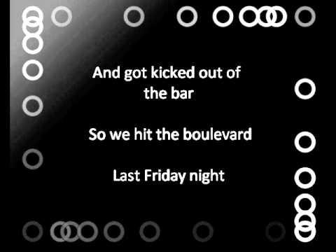 Katy Perry - Last Friday Night (T.G.I.F) lyrics
