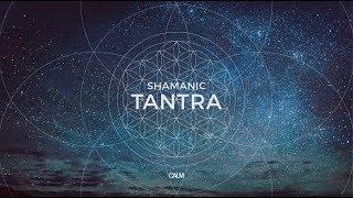 Slow Shamanic Tantra Music - Shamanic Drum & Kalimba Meditation DMT release | Calm
