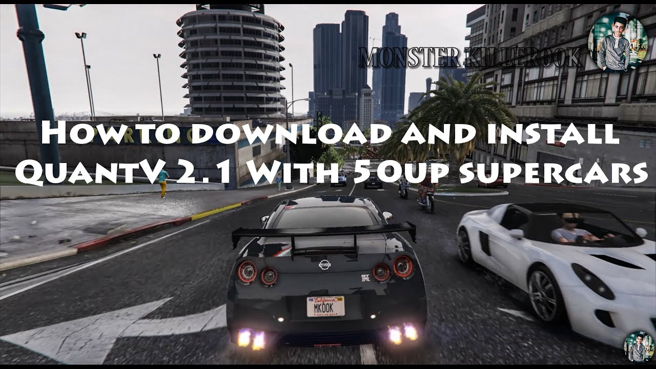 How to download and install QuantV 2 1 New Graphics Mod with 60up Addon +  OIV Car's Pack 2018 - (2K)