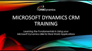 Microsoft Dynamics CRM 2015 Training - Back to Basics (44:30)