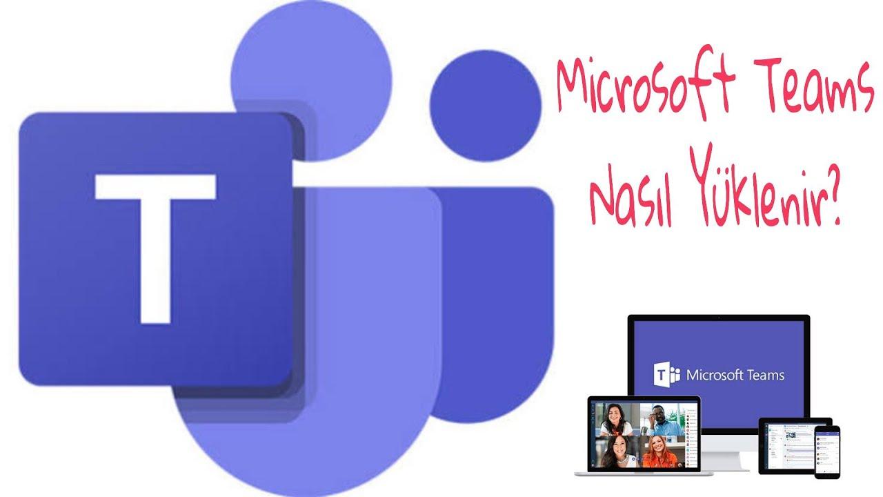 Microsoft Teams Programını Yükleme