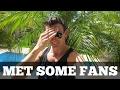 MET SOME FANS ... | Vlog #53