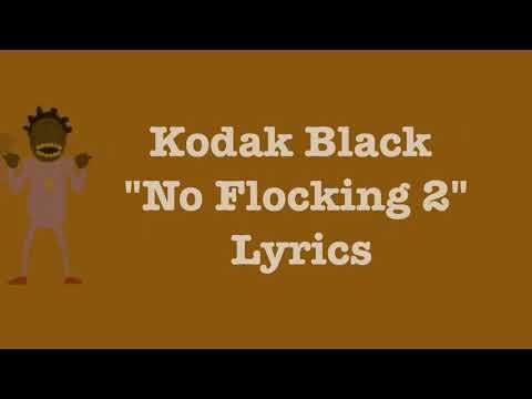 Kodak Black - No Flocking 2 [Lyrics] Bodak Orange
