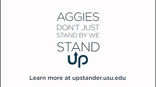 Aggies Stand Up and Stop Harm to Others