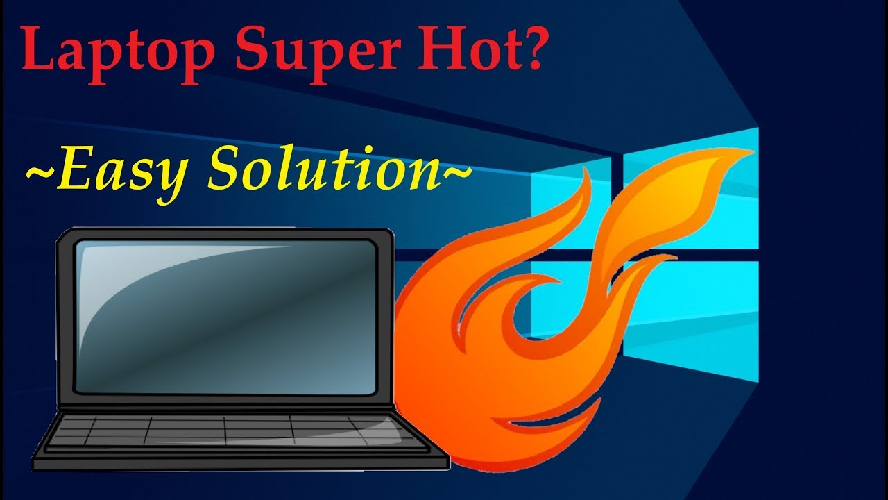 Laptop Insanely HOT while Gaming? [EASY FIX]