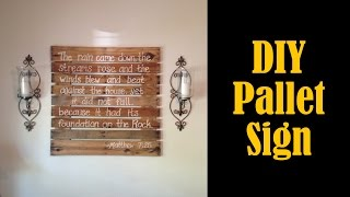 Make A Sign From A Pallet - Diy (cmrw#32)