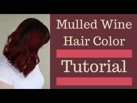 Mulled Wine Hair Color Burgundy And Red Hair Youtube