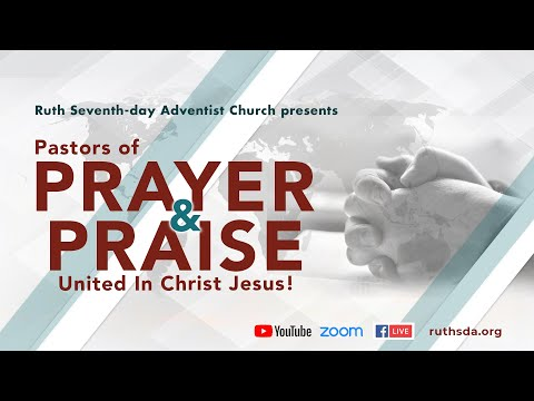 Pastors Of Prayer And Praise - United In Christ Jesus