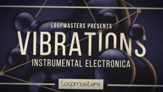 Electronica Samples Loops - Vibrations Instrumental Electronica