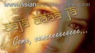 ★ ♥ ★ Jhalak Diklaja lyrics + Translation 2006★www.Asian-Massive-Crew.com★ ♥ ★