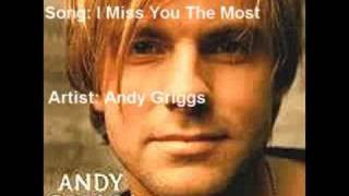 Watch Andy Griggs I Miss You The Most video