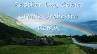 Country Road & Another Day Comes (Cradle Orchestra Remix)